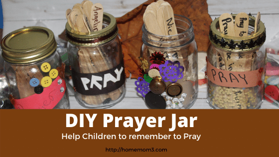 Making A Prayer Jar Reminds Us To Pray The Life Of A Home Mom